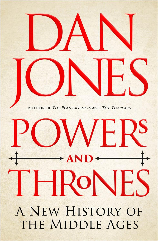 Dan Jones Power and Thrones